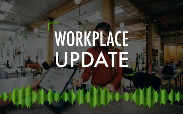 Workplace Update #11