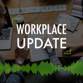 Workplace Update #18